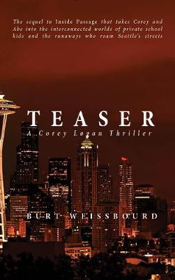 Teaser: A Corey Logan Thriller (Hardback)