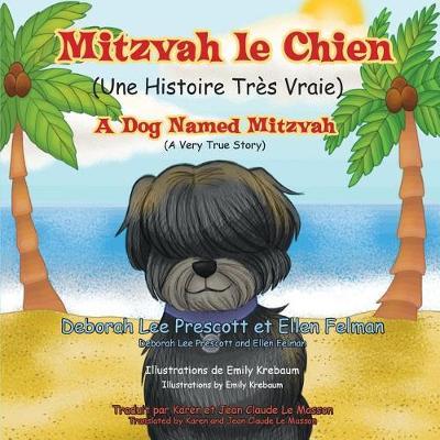 Mitzvah le Chien: Une Histoire Tres Vraie (Paperback)