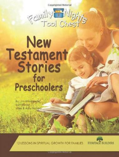 Family Nights Tool Chest: New Testament Stories for Preschoolers (Paperback)