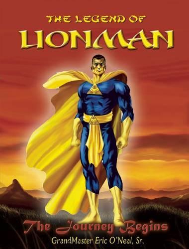 The Legend Of LIONMAN: The Journey Begins - Lionman 1 (Paperback)