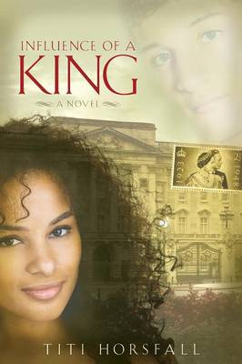 Influence of a King (Paperback)