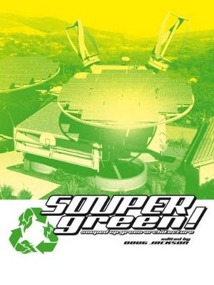 Soupergreen!: Souped-Up Green Architecture (Paperback)