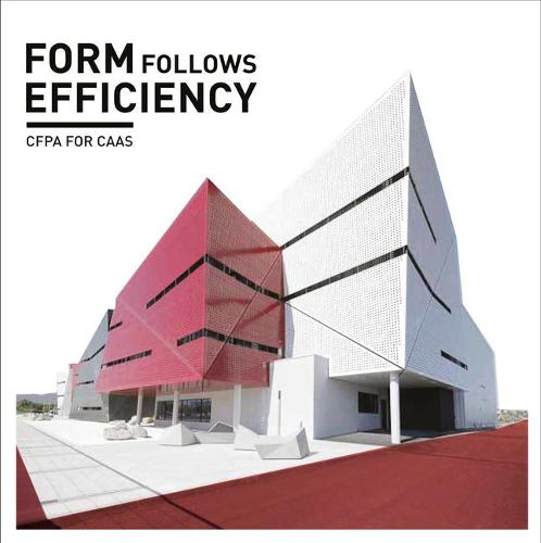 Forms Follows Efficiency: Cepa for Caas (Paperback)