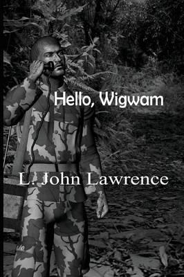 Hello, Wigwam (Paperback)