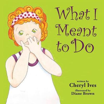 What I Meant to Do (Paperback)