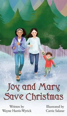 Joy and Mary Save Christmas (Hardback)