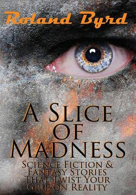 A Slice of Madness (Hardback)