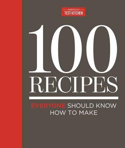 100 Recipes Everyone Should Know How To Make (Hardback)