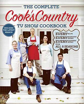 The Complete Cook's Country Tv Show Cookbook (Paperback)