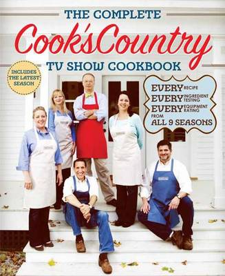 The Complete Cook's Country Tv Show Cookbook Season 9 (Paperback)