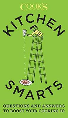 Kitchen Smarts: Questions and Answers to Boost Your Cooking IQ (Paperback)