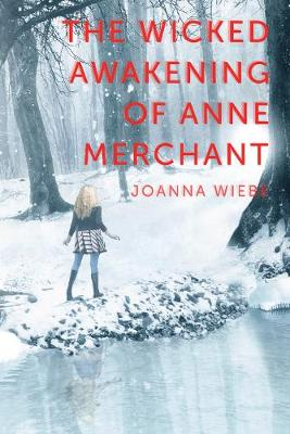 The Wicked Awakening of Anne Merchant: Book Two of the V Trilogy - V Trilogy (Paperback)