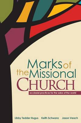 Marks of the Missional Church (Paperback)
