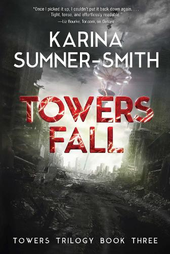 Towers Fall: Towers Trilogy Book Three (Paperback)