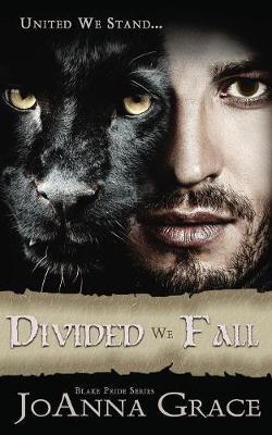 Divided We Fall - Blake Pride 4 (Paperback)