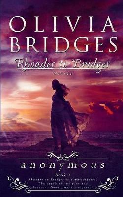 Anonymous - Rhoades to Bridges 1 (Paperback)