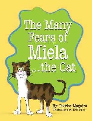 The Many Fears of Miela the Cat (Hardback)