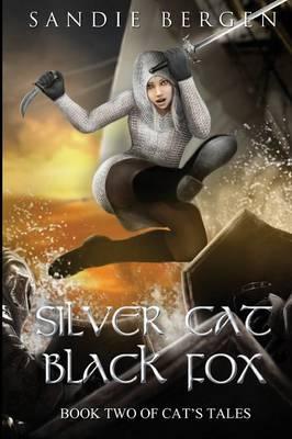 Silver Cat, Black Fox (Paperback)
