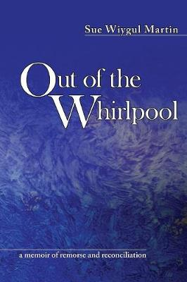 Out of the Whirlpool (Paperback)