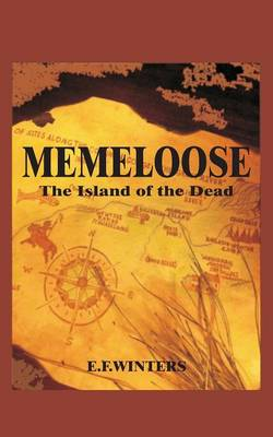 Memeloose the Island of the Dead (Paperback)