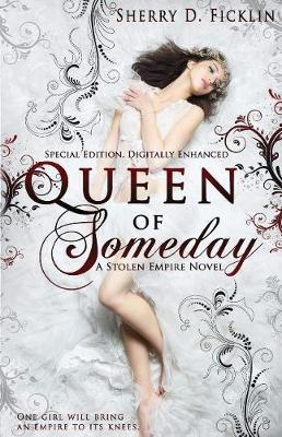 Queen of Someday - Stolen Empire 01 (Paperback)