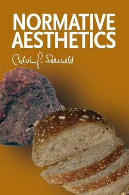 Normative Aesthetics: Sundry Writings and Occasional Lectures (Paperback)