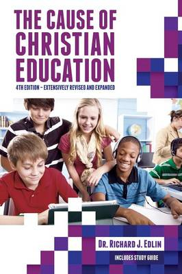 The Cause of Christian Education (Paperback)