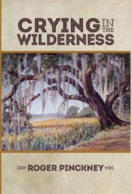 Crying in the Wilderness (Hardback)