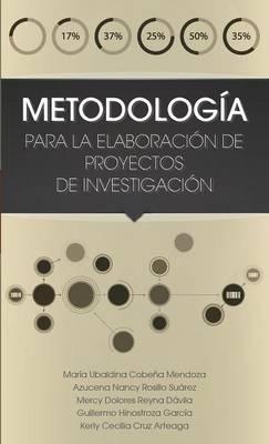 Metodologia Para La Elaboracion de Proyectos de Investigacion (Hardback)