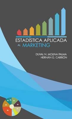 Estadistica Aplicada Al Marketing (Hardback)