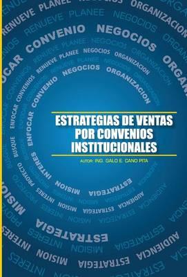 Estrategias de Ventas Por Convenios Institucionales (Hardback)