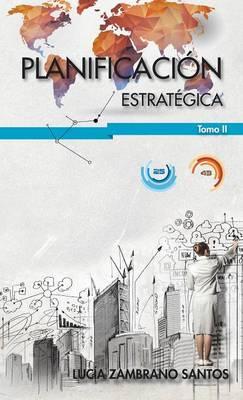 Planificacion Estrategica Tomo II (Hardback)