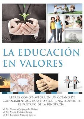 La Educacion En Valores (Paperback)