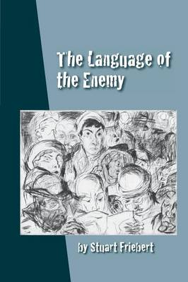 The Language of the Enemy (Paperback)