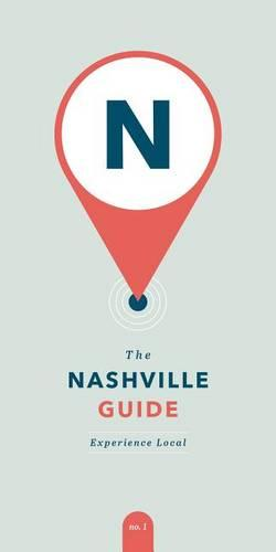 Nashville Guide: Experience Local (Paperback)
