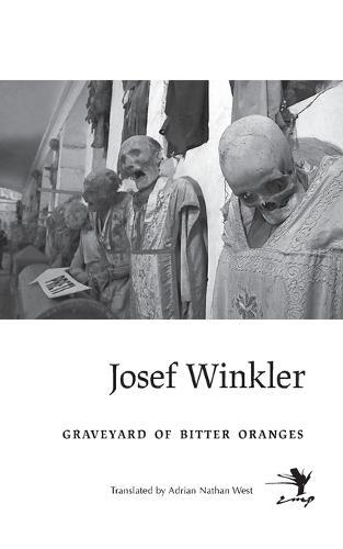 Graveyard of Bitter Oranges (Paperback)