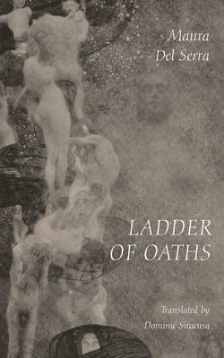Ladder of Oaths: Poems, Aphorisms, & Other Things (Paperback)