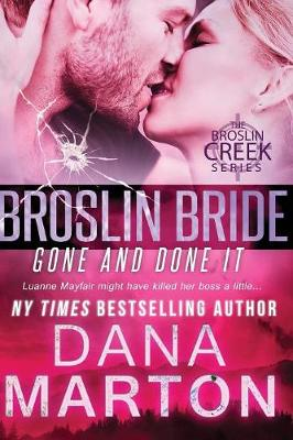 Broslin Bride: Gone and Done It - Broslin Creek (Paperback)