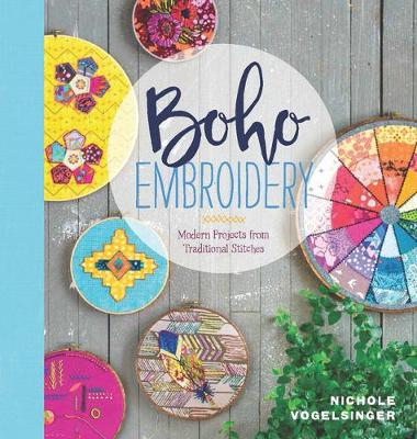 Boho Embroidery: Modern Projects from Traditional Stitches (Paperback)
