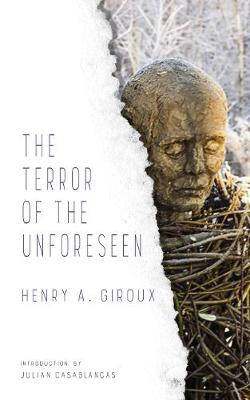 The Terror of the Unforeseen - LARB Provocations (Paperback)