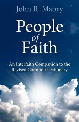 People of Faith: An Interfaith Companion to the Revised Common Lectionary (Paperback)