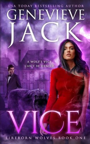 Vice - Fireborn Wolves 1 (Paperback)