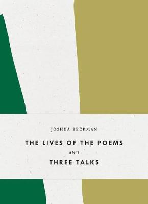 The Lives of the Poems and Three Talks - Bagley Wright Lectures (Hardback)