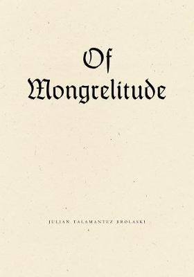 Of Mongrelitude (Paperback)