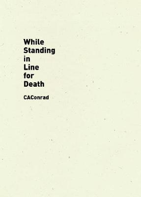 While Standing in Line for Death (Paperback)