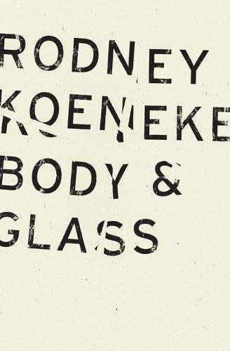 Body & Glass (Paperback)