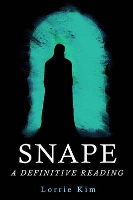 Snape: A Definitive Reading (Paperback)
