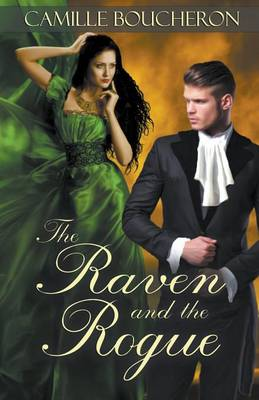 The Raven and the Rogue (Paperback)