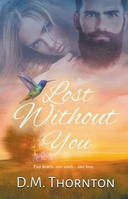 Lost Without You (Paperback)