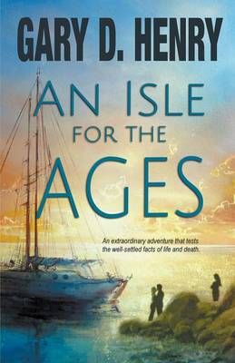 An Isle for the Ages (Paperback)
